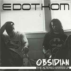 Edotkom - Obsidian: The Altered States LP Herunterladen