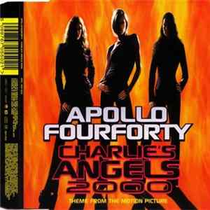 ApolloFourForty - Charlie's Angels 2000 (Theme From The Motion Picture) Herunterladen