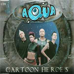 Aqua - Cartoon Heroes Herunterladen