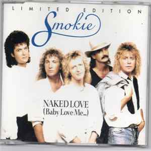 Smokie - NAKED LOVE(Baby Love Me......) Herunterladen