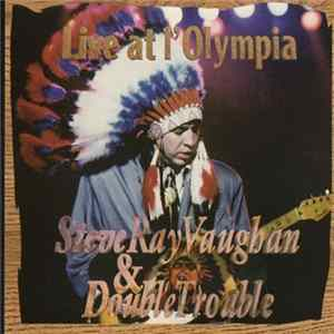 Stevie Ray Vaughan & Double Trouble - Live At L'Olympia Herunterladen