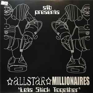 SFB Presents Allstar Millionaires - Lets Stick Together Herunterladen
