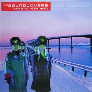 The Soundlovers - Living In Your Head Herunterladen