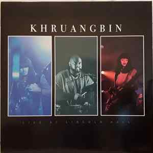 Khruangbin - Live At Lincoln Hall Herunterladen