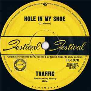 Traffic - Hole In My Shoe Herunterladen