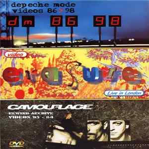 Various - Depeche Mode: Videos 86-98, Erasure: Live In London, Camouflage: Rewind Archive Herunterladen