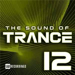 Various - The Sound Of Trance 12 Herunterladen