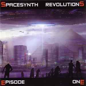 Various - Spacesynth Revolutions, Episode One Herunterladen