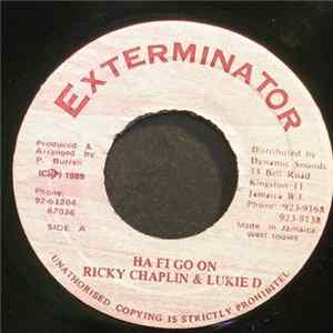 Ricky Chaplin & Lukie D - Ha Fi Go On / Version Herunterladen