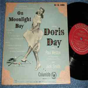 Doris Day With Paul Weston And His Orchestra And The Norman Luboff Choir And Jack Smith - On Moonlight Bay Herunterladen